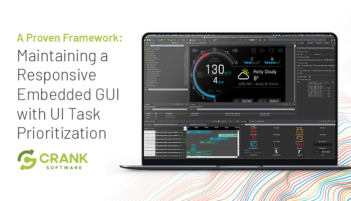 Crank-Software-Storyboard-Maintaining-a-Responsive-Embedded-GUI-with-UI-Task-Prioritization