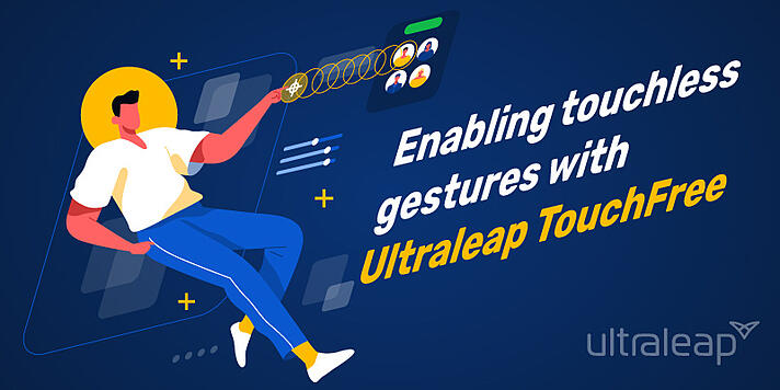 Enabling-touchless-gestures-with-Ultraleap-TouchFree
