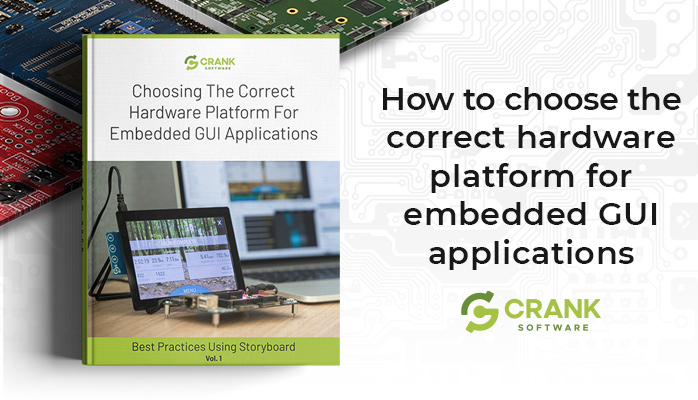 How to choose the correct hardware platform for embedded GUI applications