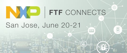 NXP FTF Connects 2017